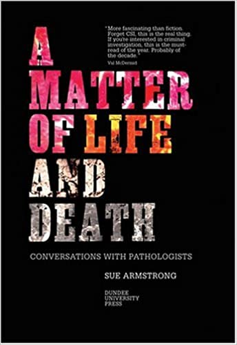 Book A Matter of Life and Death: Conversations with Pathologists