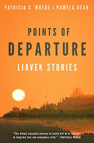 Points of Departure: Liavek Stories