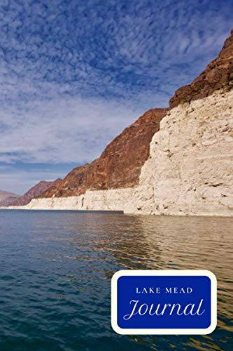 - LAKE MEAD JOURNAL: BLANK LINED JOURNAL NOTEBOOK DIARY LOGBOOK PLANNER GIFT