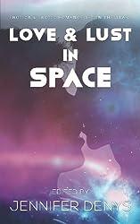 Love & Lust In Space: Erotica & Erotic Romance Set In The Stars