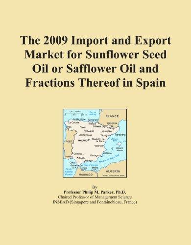 La Importación de 2009y mercado de exportación para semillas de girasol aceite o aceite de alazor y fracciones thereof en...