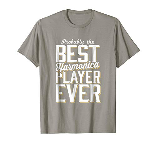 Best Harmonica Player Ever T-Shirt (Best Harmonica Player Ever)