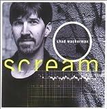 Scream by Chad Wackerman (2001-03-02)