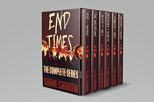 End Times: The Complete Series (Books 1-6 Box Set) by [Carrow, Shane]