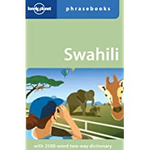 Lonely Planet Swahili Phrasebook 4th Ed.: 4th Edition