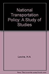 National Transportation Policy: A Study of Studies