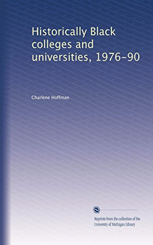 Search : Historically Black colleges and universities, 1976-90