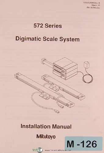 (Mitutoyo 572 Series, Digimatic Scale System, Installation Manual)