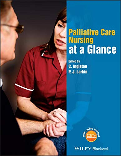 Palliative Care Nursing At A Glance  Wiley Series On Cognitive Dynamic Systems