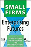 Small Firms : Enterprising Futures, Institute for Small Business Affairs, National Small Firms Policy and Research Conference, 1853963755