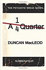 A Quarter (The Psychotic Break Series) Paperback