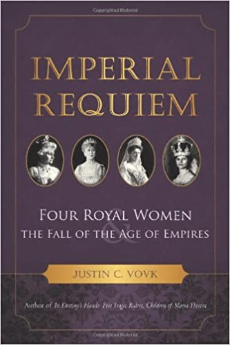 Four Royal Women and the Fall of the Age of Empires Imperial Requiem
