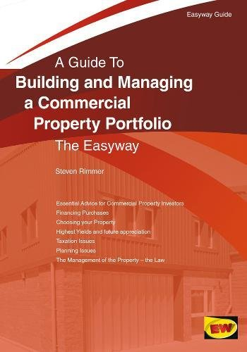 Building And Managing A Commercial Property Portfolio: An Easyway Guide pdf epub