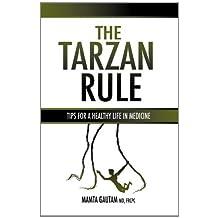 The Tarzan Rule