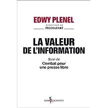 Valeur de l'information (La): Combat pour une presse libre