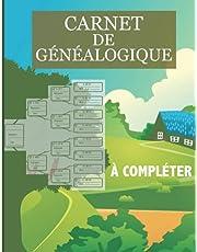 Carnet de Généalogie: Arbre de généalogique de plusieurs générations à remplir pour partir à la recherche de l'histoire de sa famille , Livre de Généalogie à Compléter (French Edition)