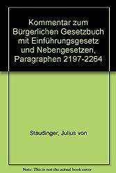 Kommentar zum Bürgerlichen Gesetzbuch mit Einführungsgesetz und Nebengesetzen, Paragraphen 2197-2264