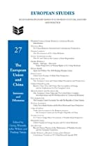 The European Union and China: Interests and Dilemmas. (European Studies)