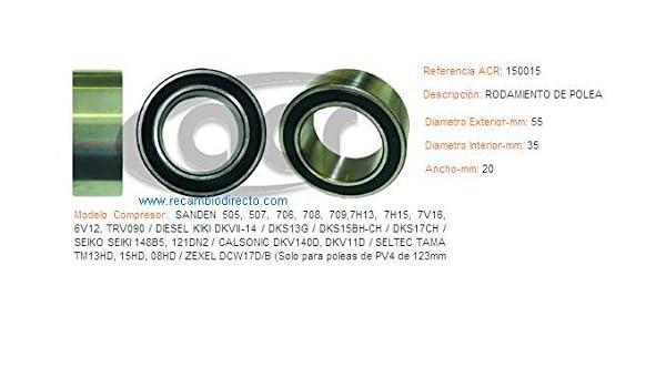ACR - ACR 150015 - Rodamiento 55 X 35 X 20 para polea de compresor aire acondic: Amazon.es: Coche y moto