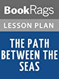 img - for Lesson Plans The Path Between the Seas book / textbook / text book