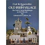 Old-Irish Village, Edmund V. Gillon, 0486263371
