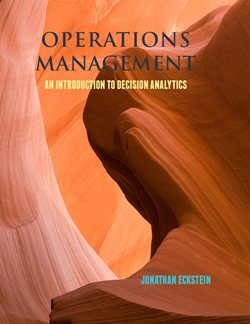 Operations Management, an Introduction to Decision Analytics