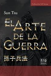 El Arte de la Guerra. El tratado militar más antiguo del mundo (Spanish Edition)