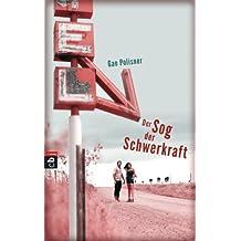 Der Sog der Schwerkraft (German Edition)