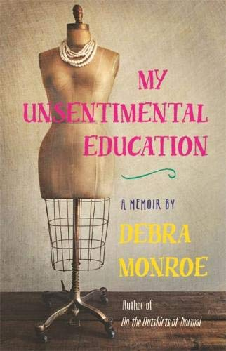 My Unsentimental Education (Crux: The Georgia Series in Literary Nonfiction -