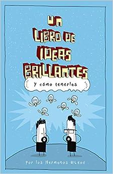 Un libro de ideas brillantes: Amazon.es: McLeod, Hermanos
