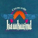 Church Of Hawkwind by Hawkwind