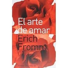 El Arte De Amar / The Art of Loving (Contextos / Context) (Paperback)(Spanish) - Common