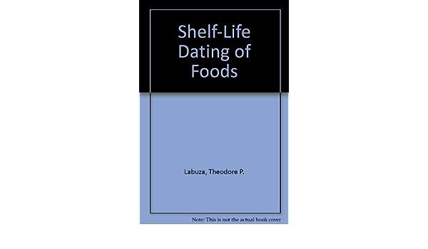 Dating Foods Of Labuza Shelf Life Jordenheer individual should