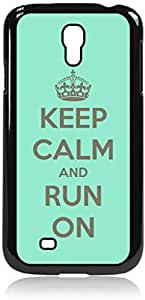 Keep Calm And Run On-Mint -Hard Black Plastic Snap - On Case-Galaxy s4 i9500 - Great Quality!