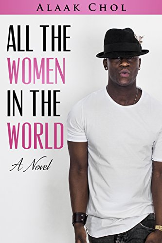 All the Women in the World: A Novel
