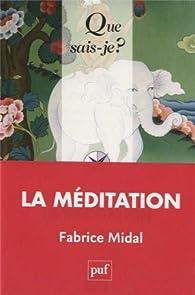 La méditation par Fabrice Midal