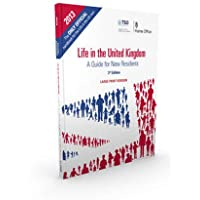 Life in the United Kingdom: a guide for new residents [large print version]