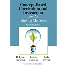 Concept-Based Curriculum and Instruction for the Thinking Classroom (Corwin Teaching Essentials)