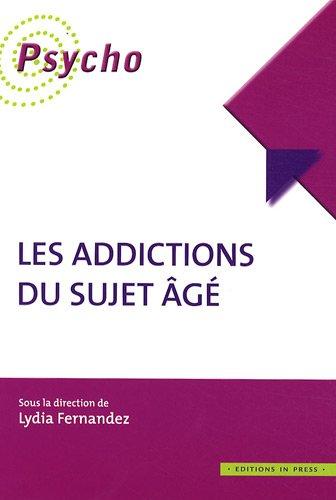 Les addictions du sujet âgé (French) Paperback