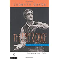The Paper Canoe: Guide to Theatre Anthropology