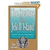 The Creature from Jekyll Island Update 5th Edition Published in 2010 by G. Edward Griffin - Exact Book Featured on Glenn Beck Program