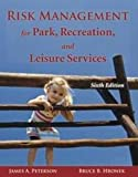 img - for Risk Management for Park, Recreation, and Leisure Services by James A. Peterson (2011-08-04) book / textbook / text book