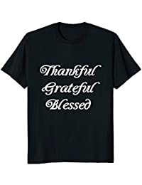 Thankful Grateful Blessed T-Shirt, Wonderful, Trendy, Living