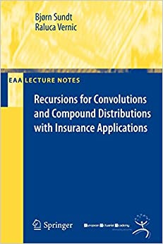 [(Recursions for Convolutions and Compound Distributions with Insurance Applications )] [Author: Bjorn Sundt] [Apr-2009]