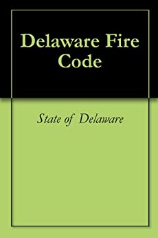Delaware fire code ebook state of delaware for Firebox promotional code