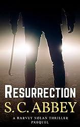 Resurrection: A Harvey Nolan Thriller, Prequel (Harvey Nolan Mystery Thriller Series)