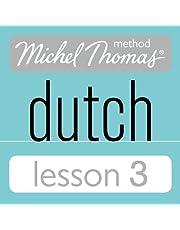 Michel Thomas Beginner Dutch, Lesson 3