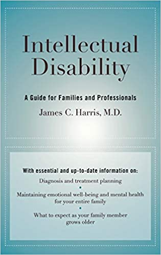 Intellectual Disability: A Guide for Families and Professionals,