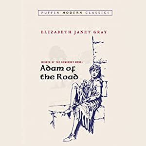 Adam of the Road Audiobook
