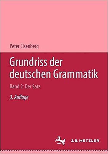 Grundriss Der Deutschen Grammatik Band 2 Der Satz Eisenberg Peter Bücher